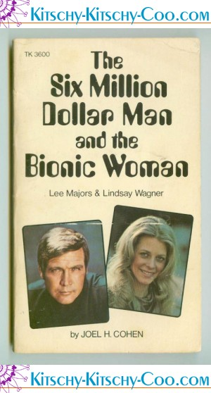 six million dollar man and the bionic woman paperback